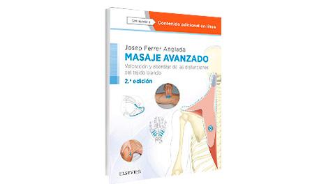 Masaje avanzado: Valoración y abordaje de las disfunciones del tejido blando