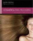Cosmética para peluquería (Ciclos formativos de grado medio)