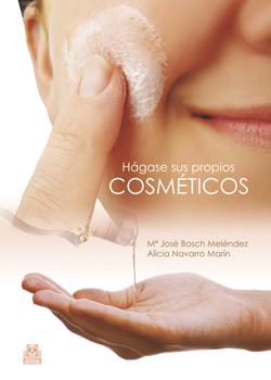 Hágase sus propios cosméticos