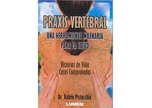 Praxis Vertebral: Una herramienta para la salud