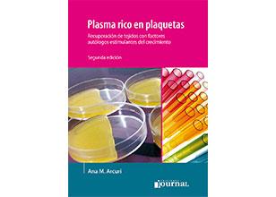 Plasma rico en plaquetas, recuperación de tejidos con factores autólogos