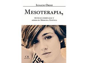Mesoterapia. Técnicas combinadas y afines en Medicina Estética
