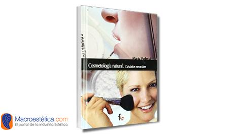 Cosmetología natural, cuidados escenciales